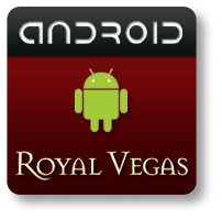 Royal Vegas Casino Android App